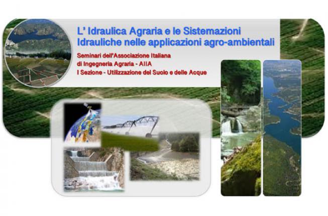 Collegamento a Ciclo di seminari AIIA: L'Idraulica Agraria e le Sistemazioni Idrauliche nelle applicazioni agro-ambientali